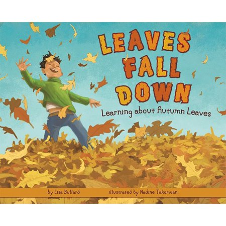 Leaves Fall Down : Learning about Autumn Leaves](Leaf Fall)