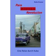 Para Fidels Revolucion - eBook