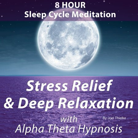 8 Hour Sleep Cycle Meditation: Stress Relief & Deep Relaxation -