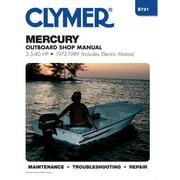Clymer B721 Repair Manual For Mercury Outboards (3.5-40 HP, Includes Electric Motors) - 1972-1989