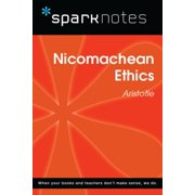 Nicomachean Ethics (SparkNotes Philosophy Guide) - eBook