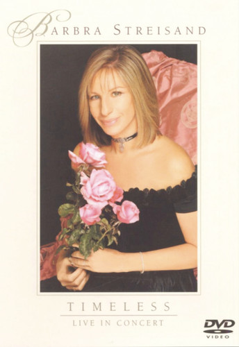 Barbra Streisand: Timeless--Live in Concert by Sony Music Distribution