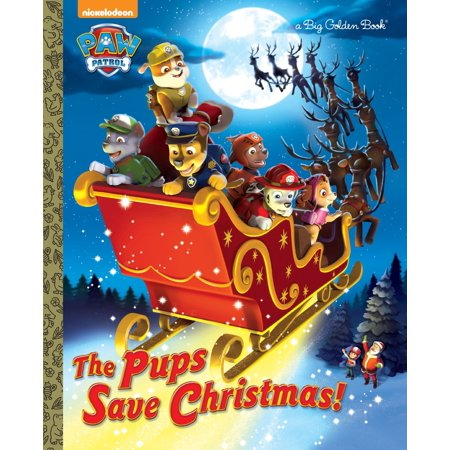 The Pups Save Christmas! (Paw Patrol) (Hardcover)
