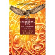The Sacerdotal Owl and Three Other Long Tales - eBook