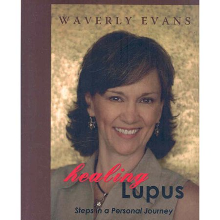 Healing Lupus  Steps In A Personal Journey