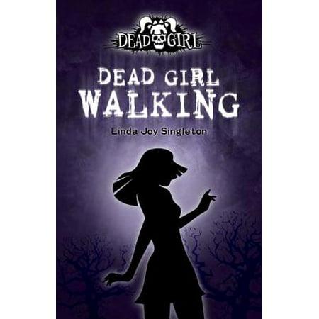 Dead Girl Walking](Girl Walking Dead)