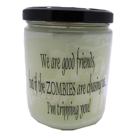 Star Hollow Candle Company We are Good Friends, But If The Zombies are Chasing Us, Im Tripping You! Buttery Maple Syrup Jar