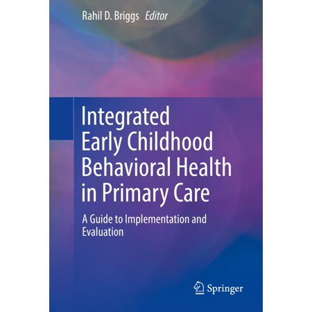 Integrated Early Childhood Behavioral Health in Primary Care -
