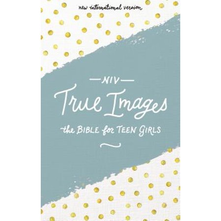 NIV, True Images Bible, Hardcover : The Bible for Teen