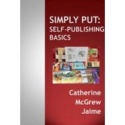 Simply Put: Self-Publishing Basics - eBook
