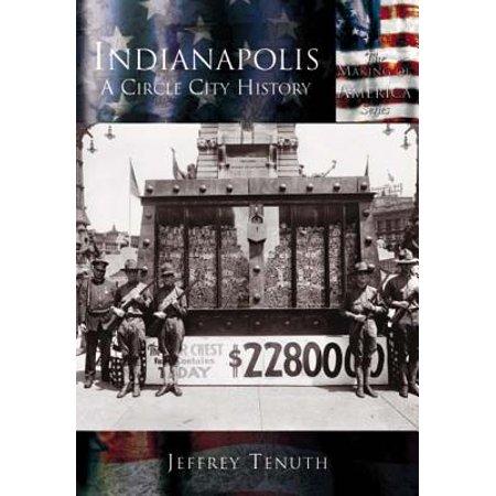 Indianapolis : A City Circle History