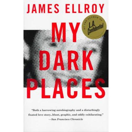My Dark Places: An L.A. Crime Memoir by