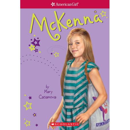 McKenna (American Girl: Girl of the Year 2012, Book 1) - (An American Girl Mckenna Shoots For The Stars)