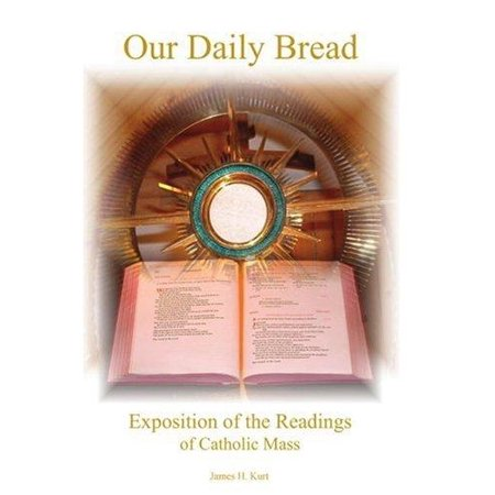 Our Daily Bread  Exposition Of The Readings Of Catholic Mass