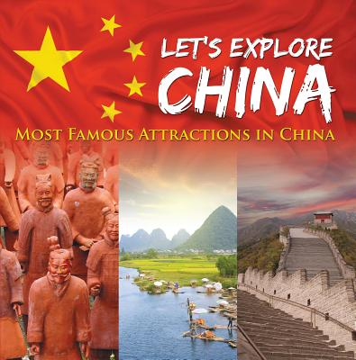 Let's Explore China (Most Famous Attractions in China) - eBook