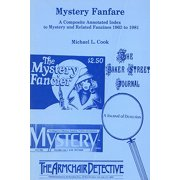 Mystery Fanfare : A Composite Annotated Index to Mystery and Related Fanzines 1963-1981