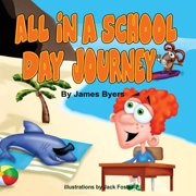 All in a School Day Journey