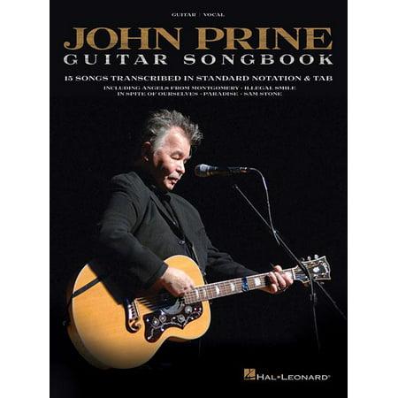 John Prine - Guitar Songbook: 15 Songs Transcribed in Standard Notation & Tab (Paperback) Authentic Guitar Tab Songbook