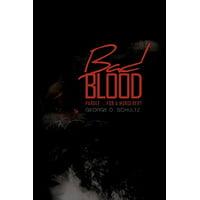 Bad Blood : Parole ... for a Murderer?
