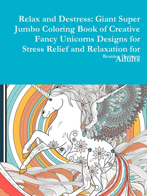 Beatrice Harrison - Relax and Destress: Giant Super Jumbo ...