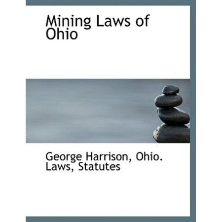 Mining Laws of Ohio - image 1 of 1