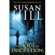 The Soul of Discretion : Simon Serrailler Book 8