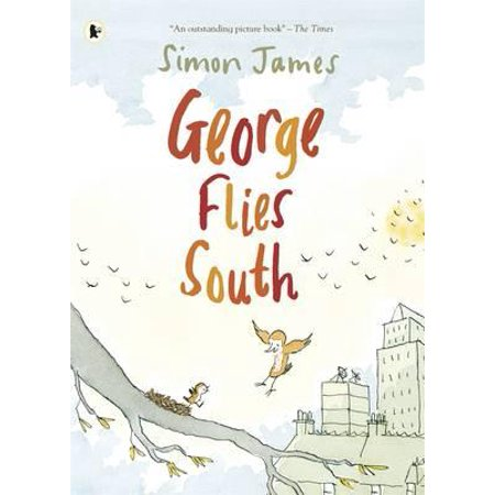 George Flies South. Simon James