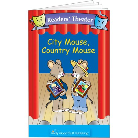 Really Good Readers' Theater - City Mouse, Country Mouse