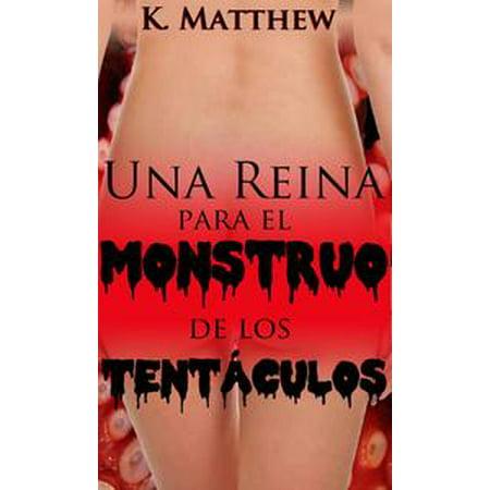 Una reina para el monstruo de los tentáculos - eBook