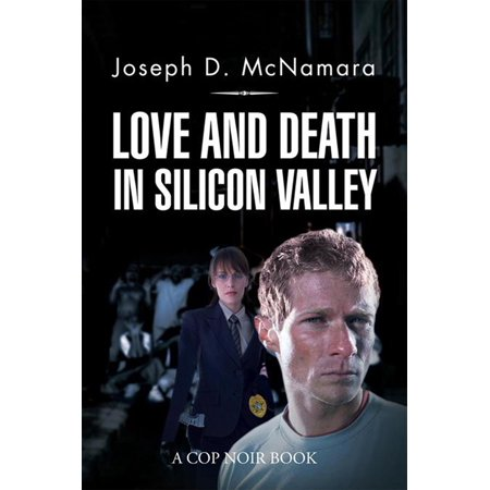 Love and Death in Silicon Valley - eBook