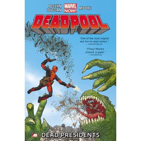 Deadpool - Volume 1 : Dead Presidents (Marvel Now) (Deadpool Comic 1)