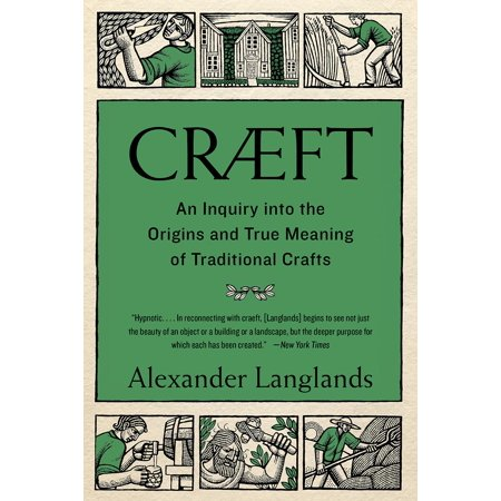 Cræft : An Inquiry Into the Origins and True Meaning of Traditional Crafts - True Meaning Halloween History
