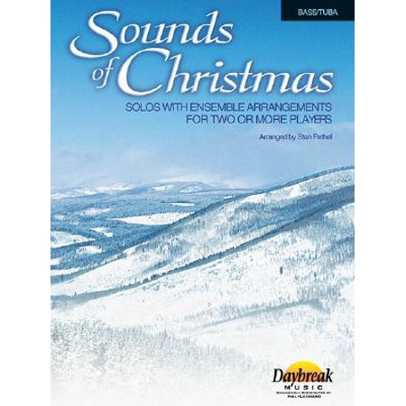 Sounds of Christmas, Bass/Tuba : Solos with Ensemble Arrangements for Two or More