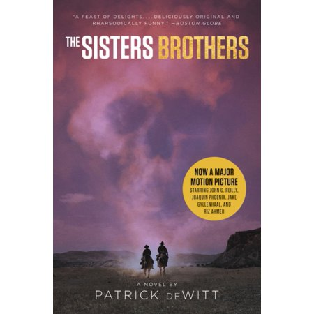 The Sisters Brothers [movie Tie-In]