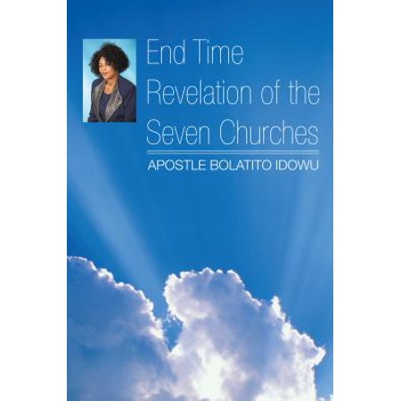 End Time Revelation of the Seven Churches - eBook (Simple Sermons On Seven Churches Of Revelation)