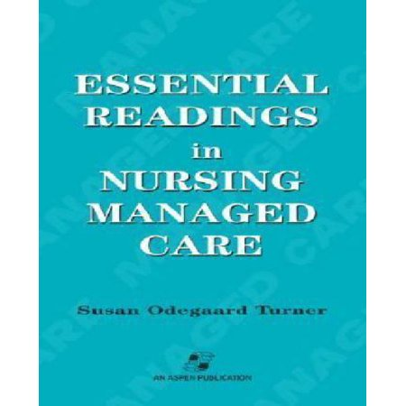 Essential Readings In Nursing Managed Care - image 1 of 1