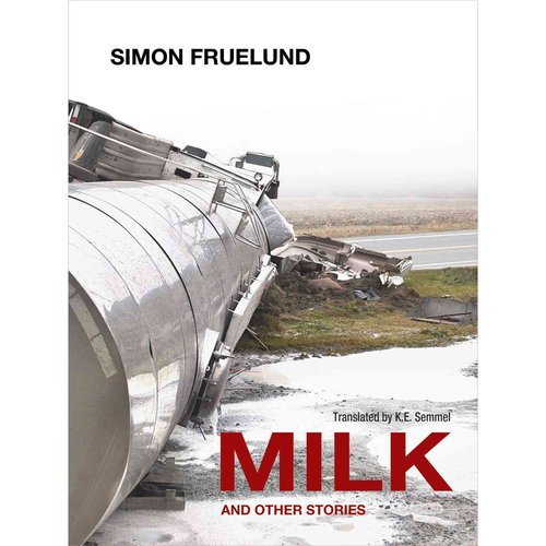 Milk and Other Stories