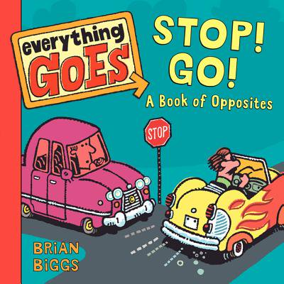 Stop Go A Book of Opposites (Board Book)
