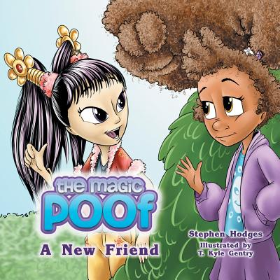 The Magic Poof: A New Friend (Book 2)