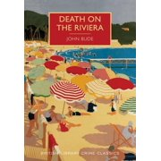 British Library Crime Classics: Death on the Riviera (Paperback)