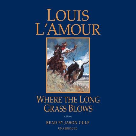 - Where the Long Grass Blows