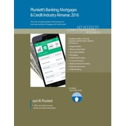 Plunkett's Banking, Mortgages & Credit Industry Almanac 2016