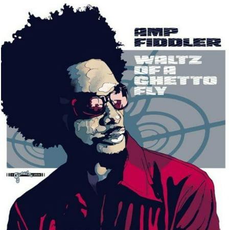 Waltz of a Ghetto Fly (Amp Fiddler Waltz Of A Ghetto Fly)