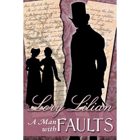 A Man with Faults : A Pride & Prejudice Variation