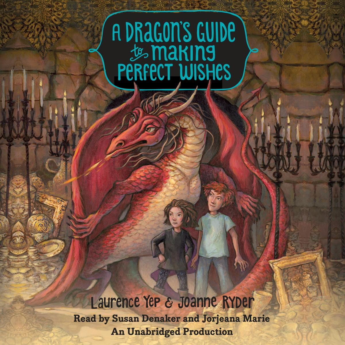 A Dragon's Guide to Making Perfect Wishes - Audiobook