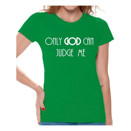 Awkward Styles Only God Can Judge Me T Shirt for Women Christian Clothes for Ladies Christian Gifts Jesus Shirts Jesus Clothing Jesus T Shirt for Her Only God Can Judge Me Ladies