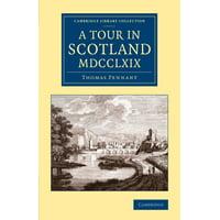 A Tour in Scotland MDCCLXIX
