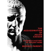 The Assassination of Julius Caesar (Paperback)