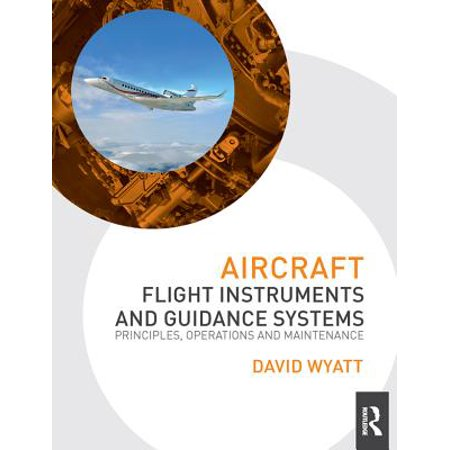 Aircraft Flight Instruments and Guidance Systems - (New Aircraft Instrument)