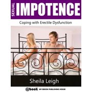 Sexual Impotence: Coping with Erectile Dysfunction - eBook